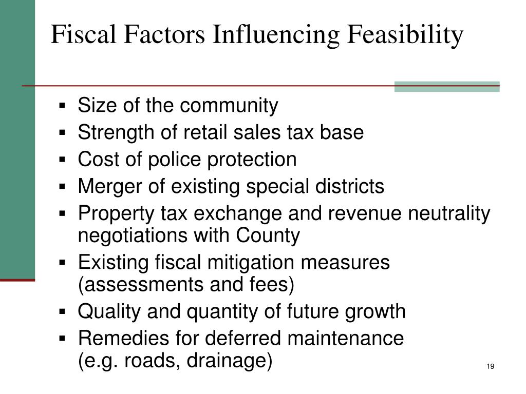 Fiscal Factors Influencing Feasibility