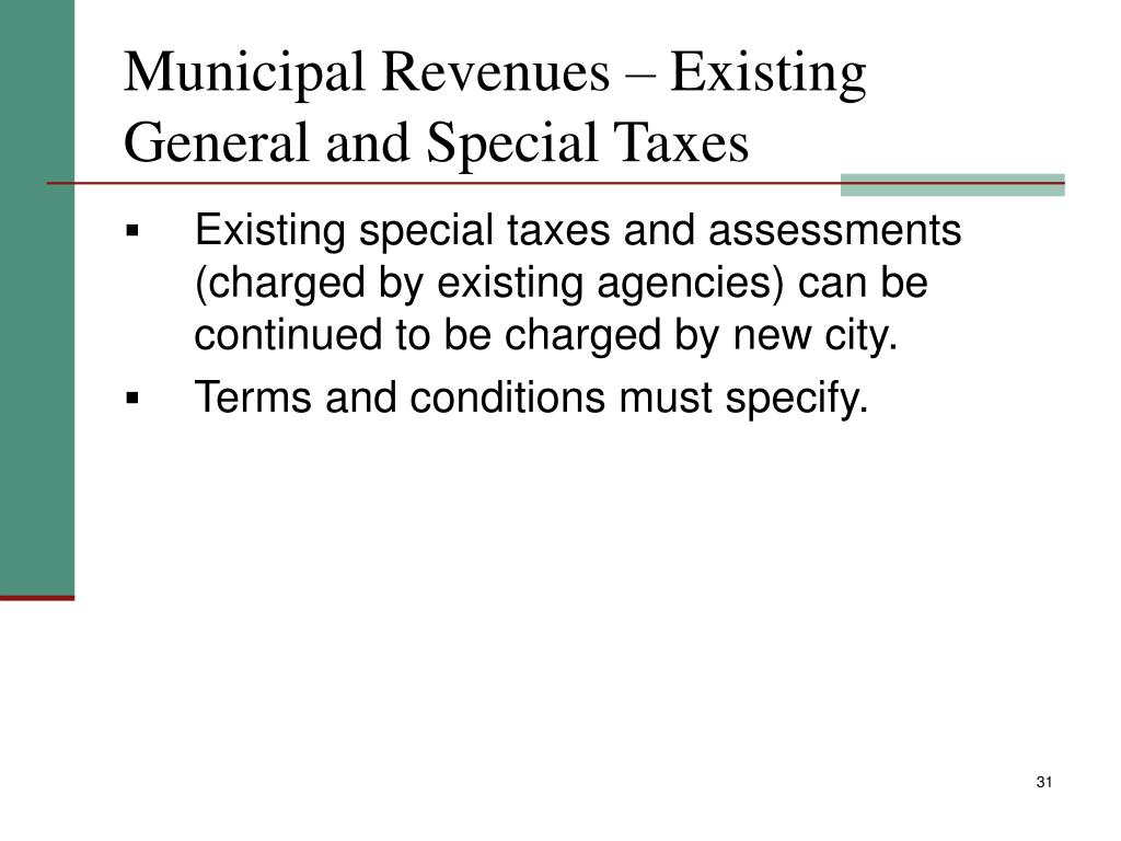Municipal Revenues – Existing General and Special Taxes