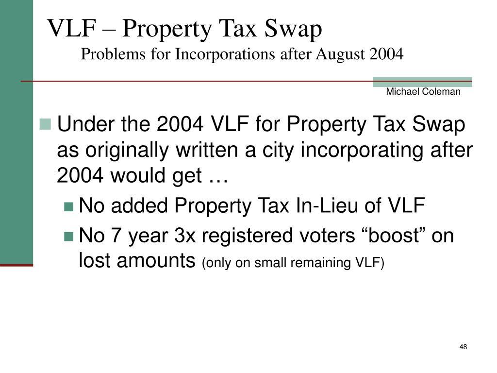VLF – Property Tax Swap