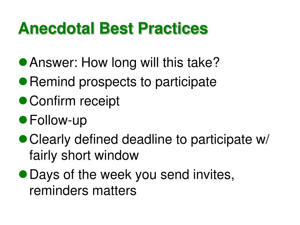 Anecdotal Best Practices