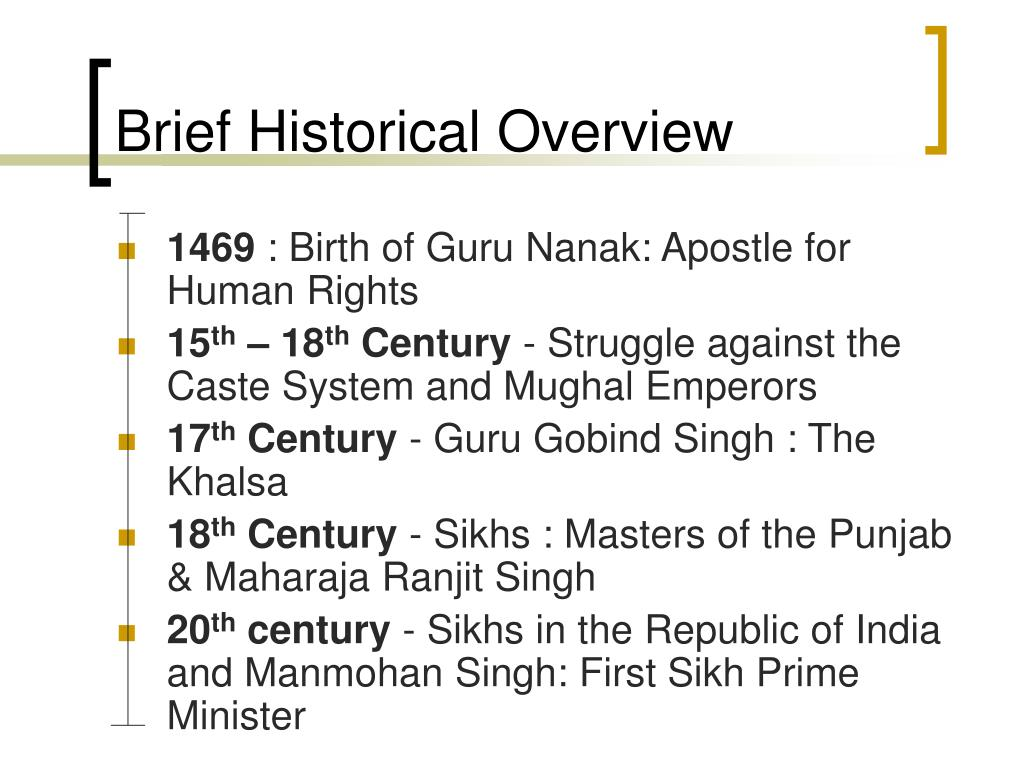an overview of sikhism It's implementation has successfully achieved a high level of uniformity in the religious and social practices of sikhism 3 throughout the world.