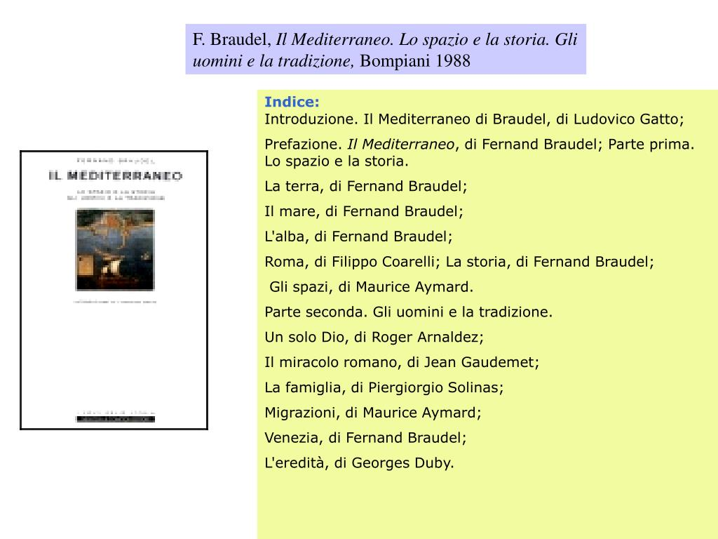 F. Braudel,