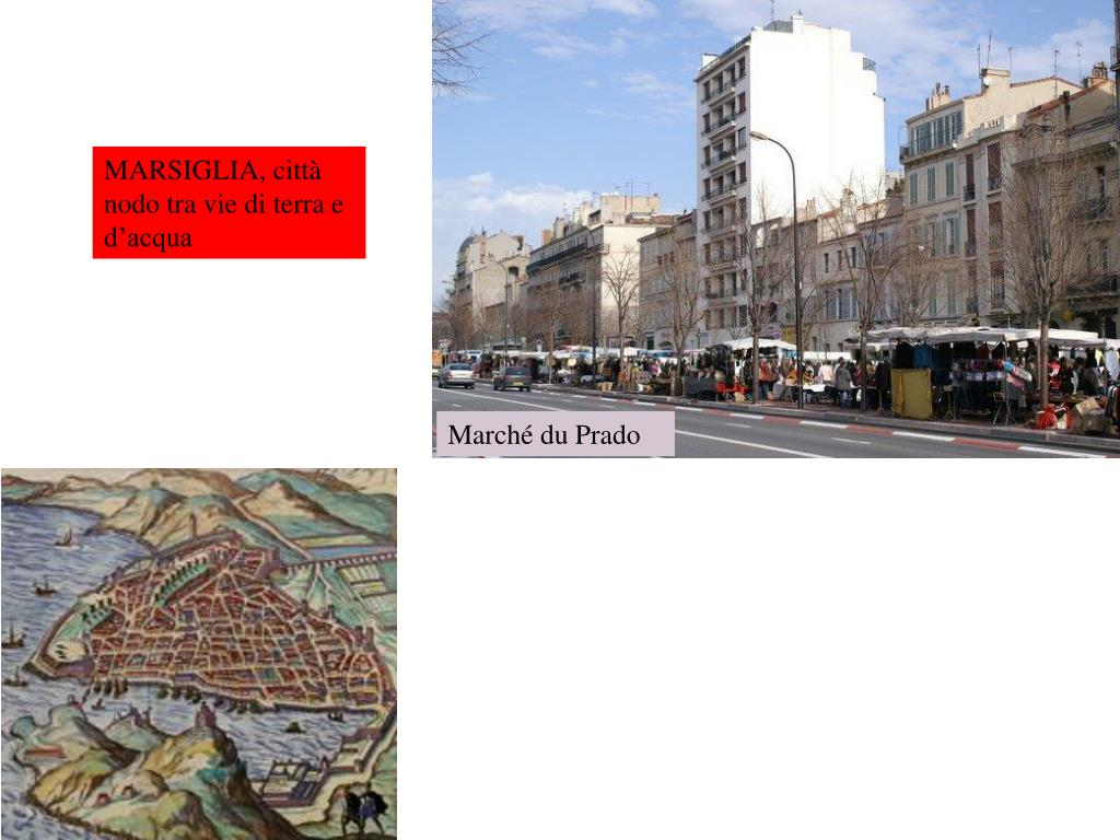 MARSIGLIA, città nodo tra vie di terra e d'acqua
