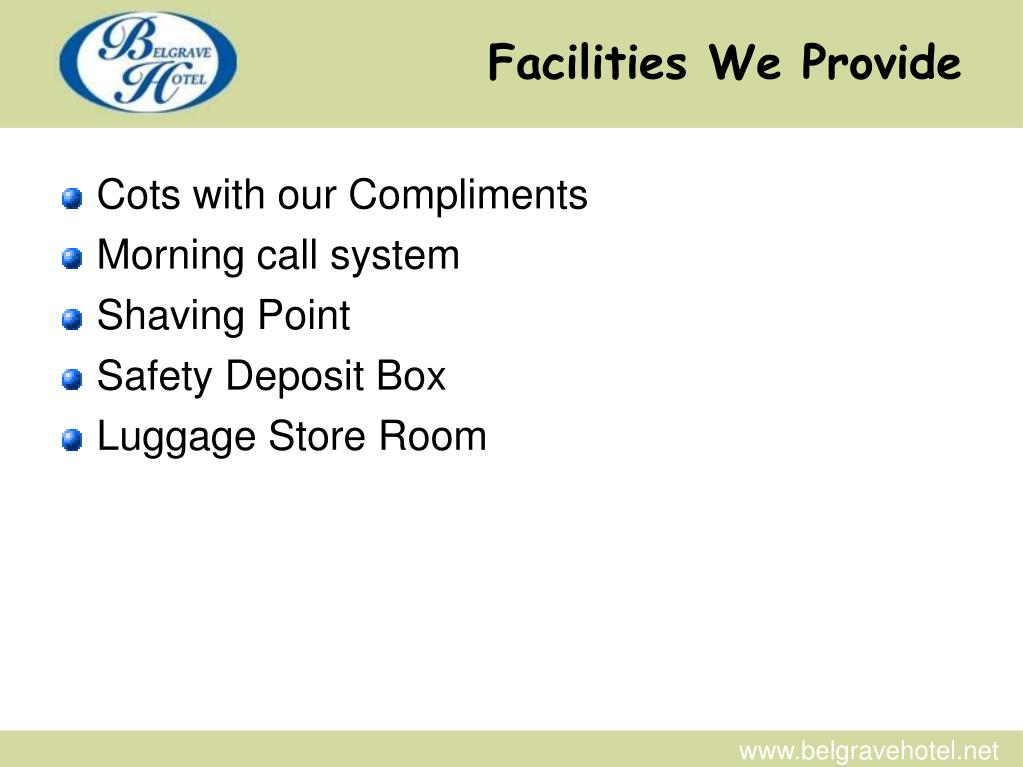 Facilities We Provide