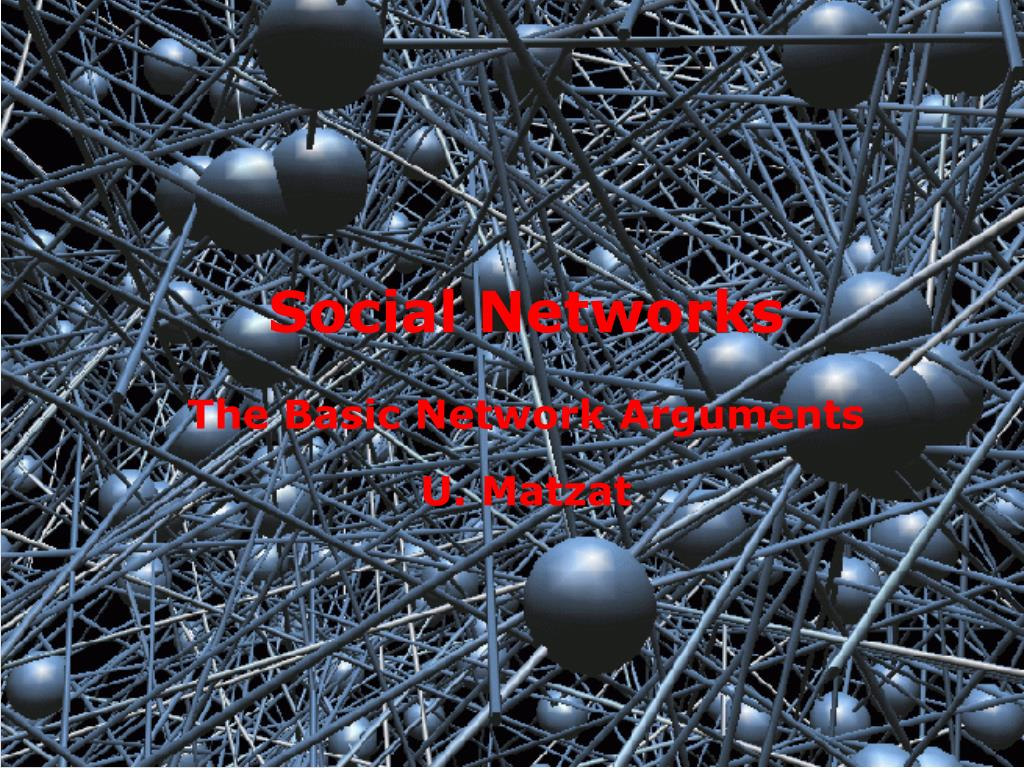 social networks the basic network arguments u matzat