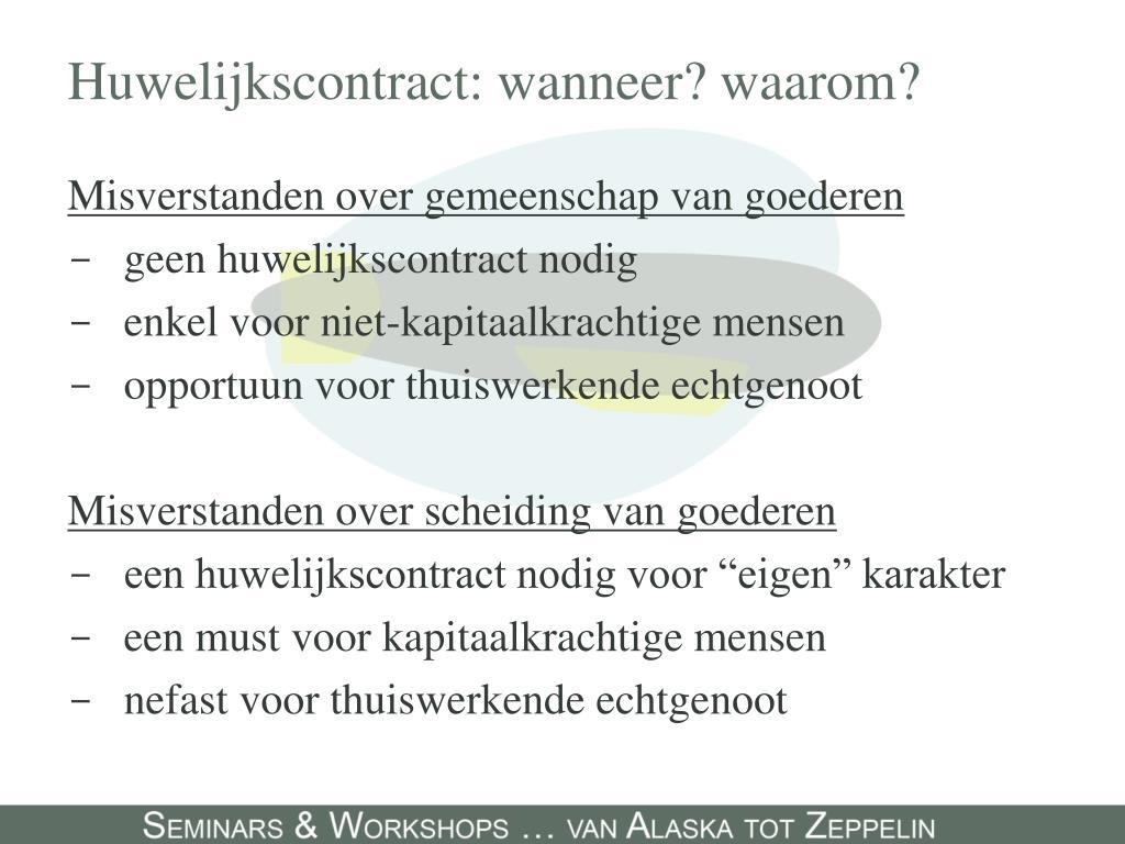 Huwelijkscontract: wanneer? waarom?