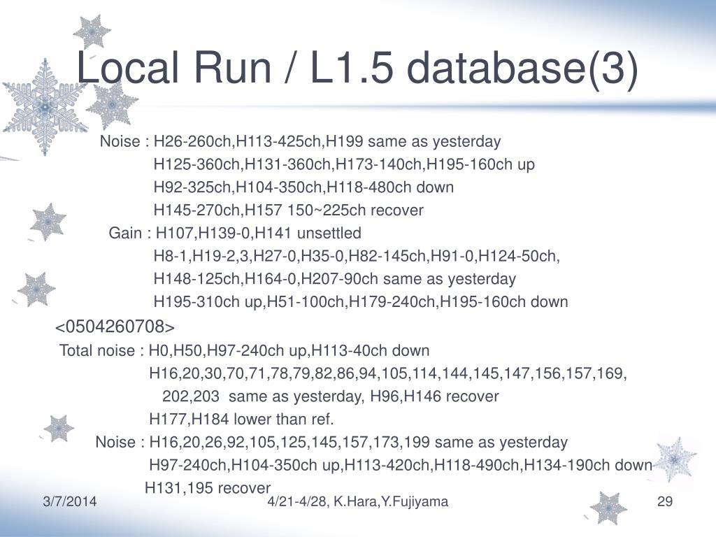 Local Run / L1.5 database(3)