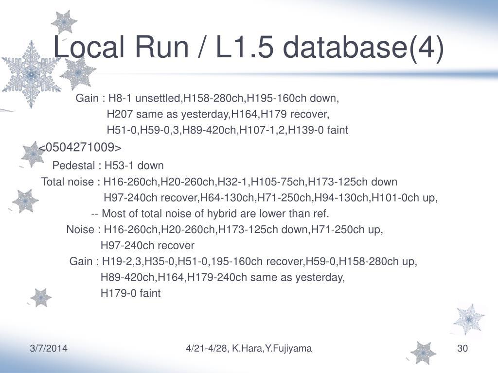 Local Run / L1.5 database(4)