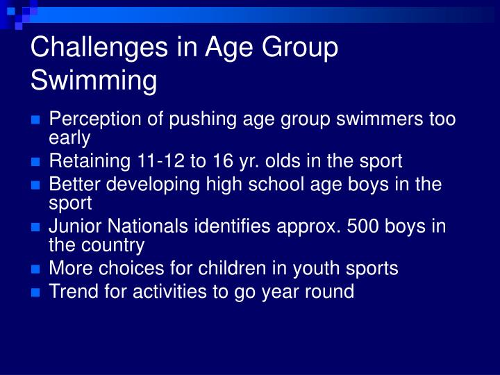 Challenges in age group swimming