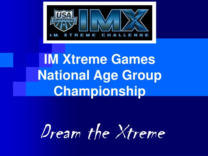 Im xtreme games national age group championship