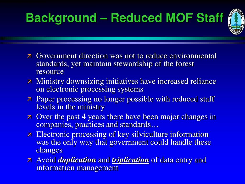 Background – Reduced MOF Staff