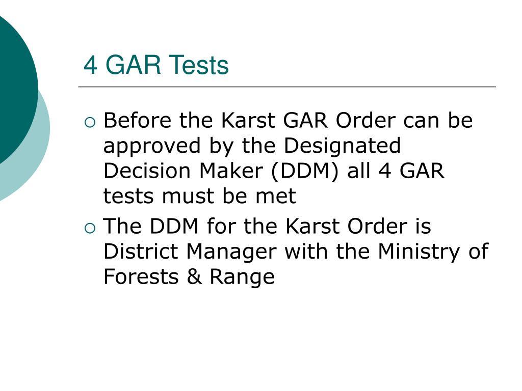 4 GAR Tests