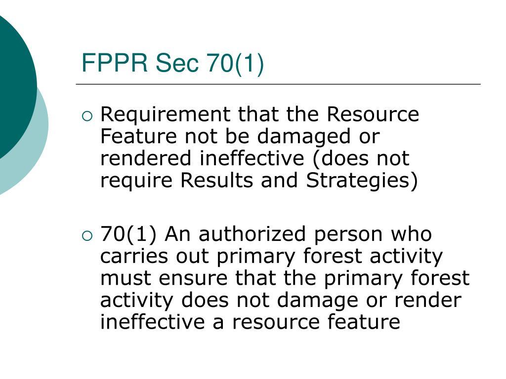 FPPR Sec 70(1)