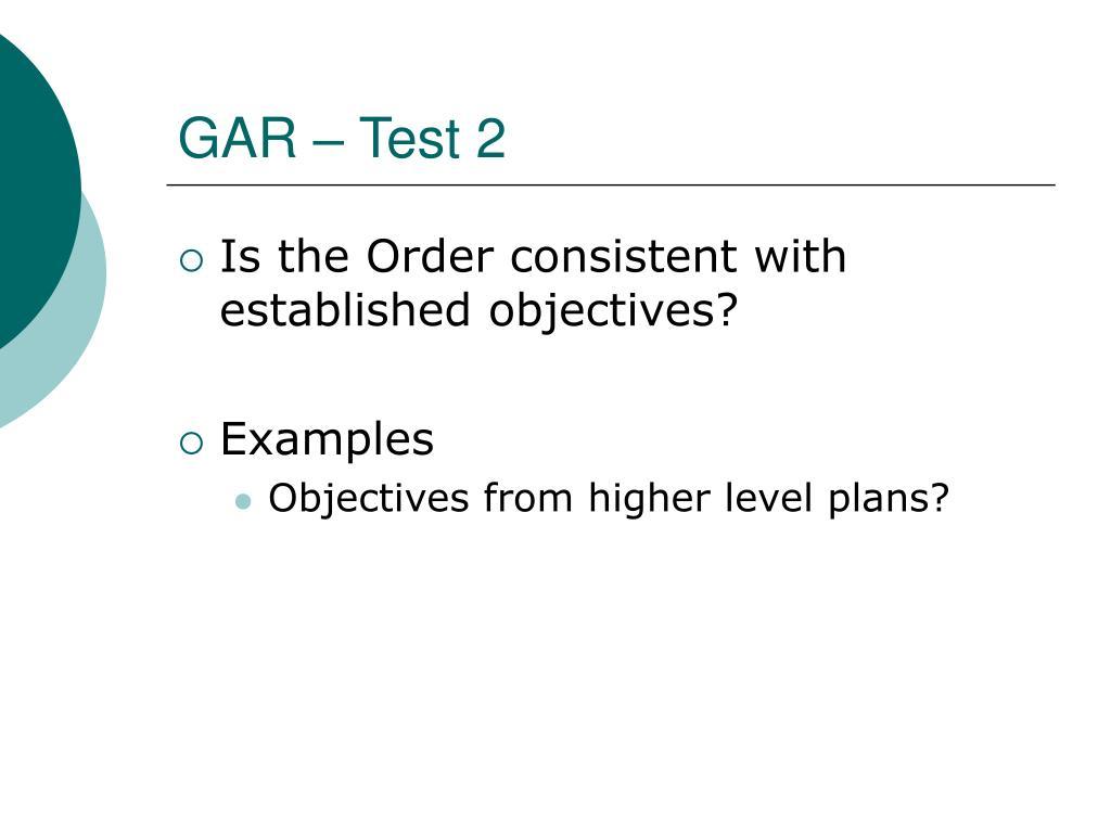 GAR – Test 2