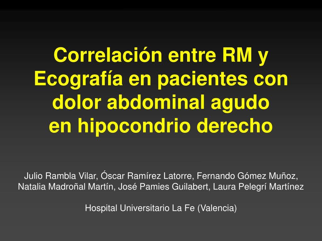 Correlación entre RM y Ecografía en pacientes con dolor abdominal agudo         en hipocondrio derecho