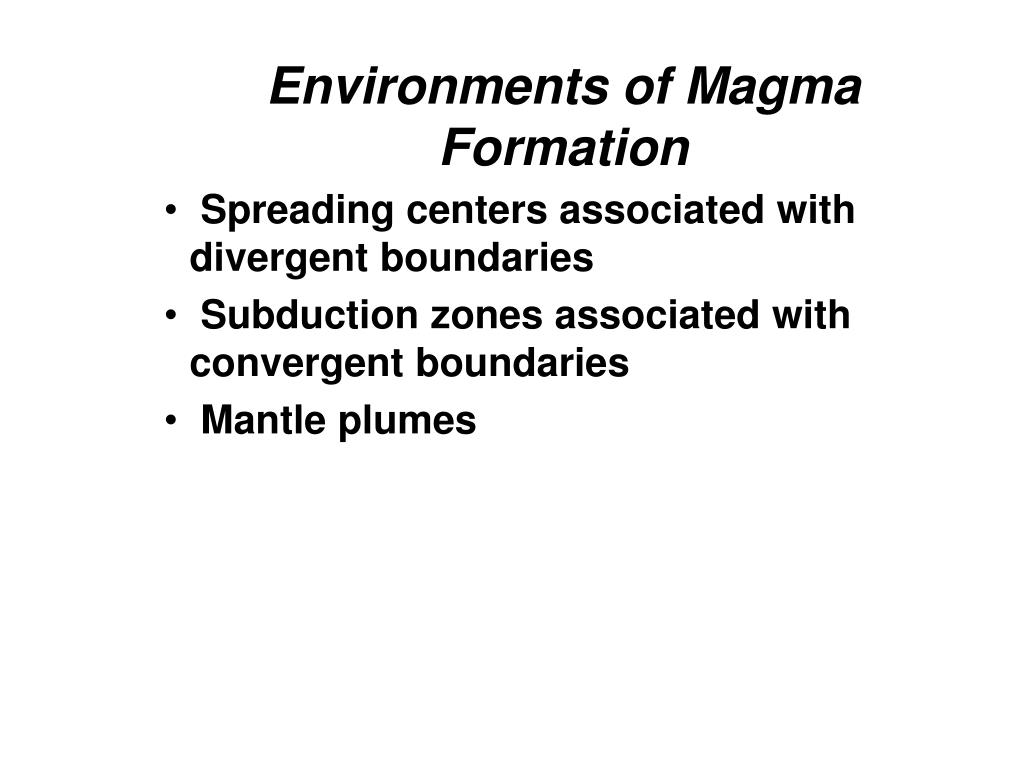 Environments of Magma Formation