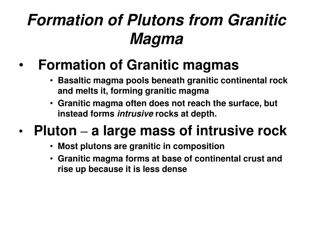 Formation of Plutons from Granitic Magma