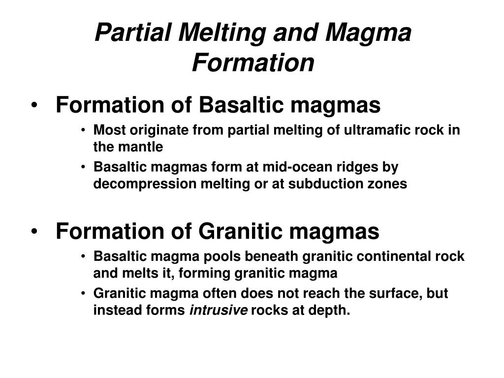 Partial Melting and Magma Formation