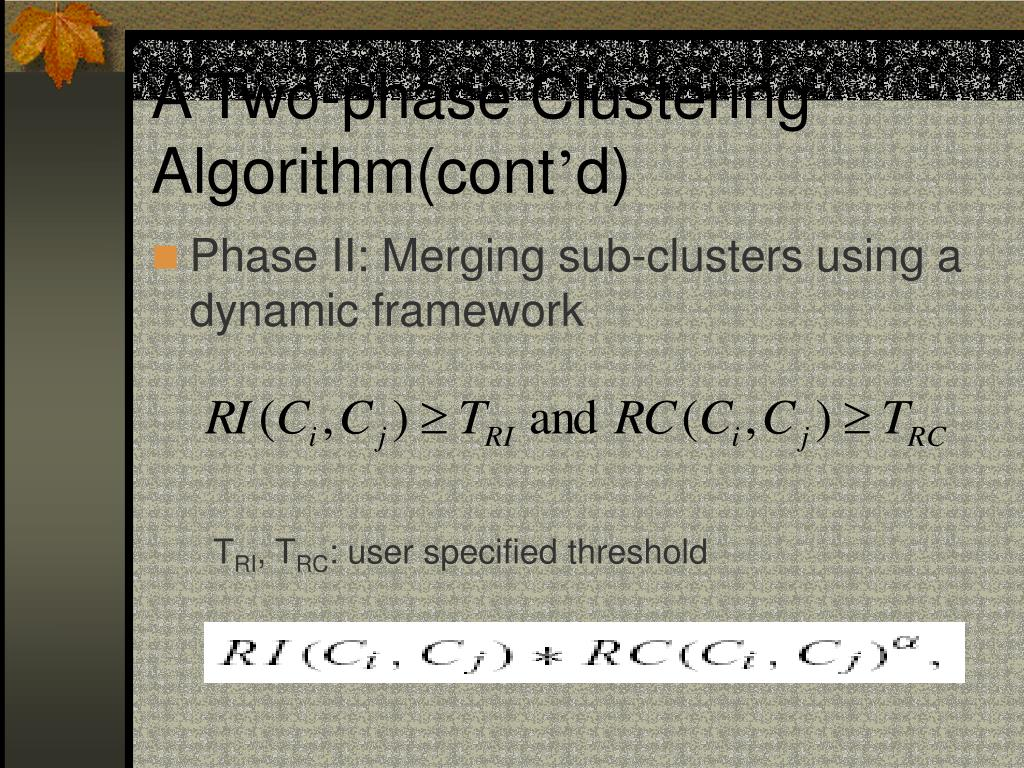 A Two-phase Clustering Algorithm(cont