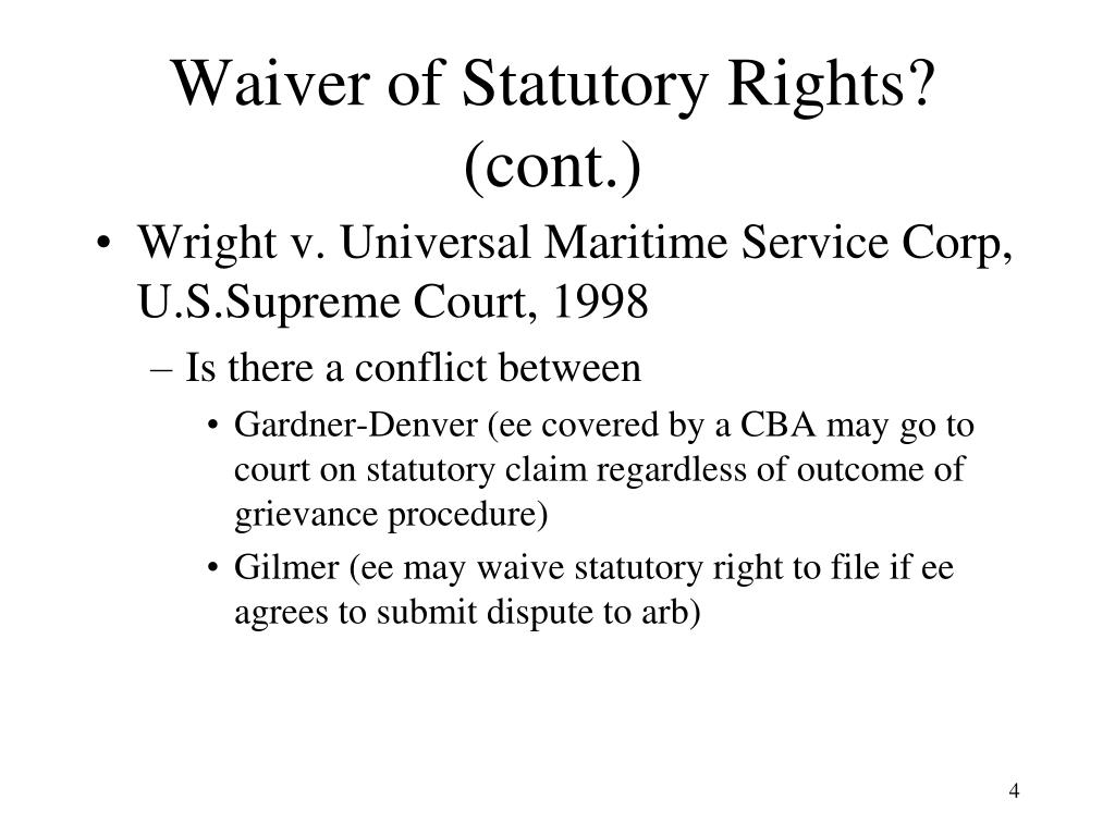 Waiver of Statutory Rights?