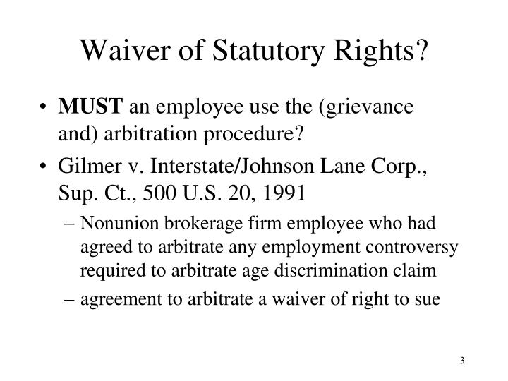 Waiver of statutory rights
