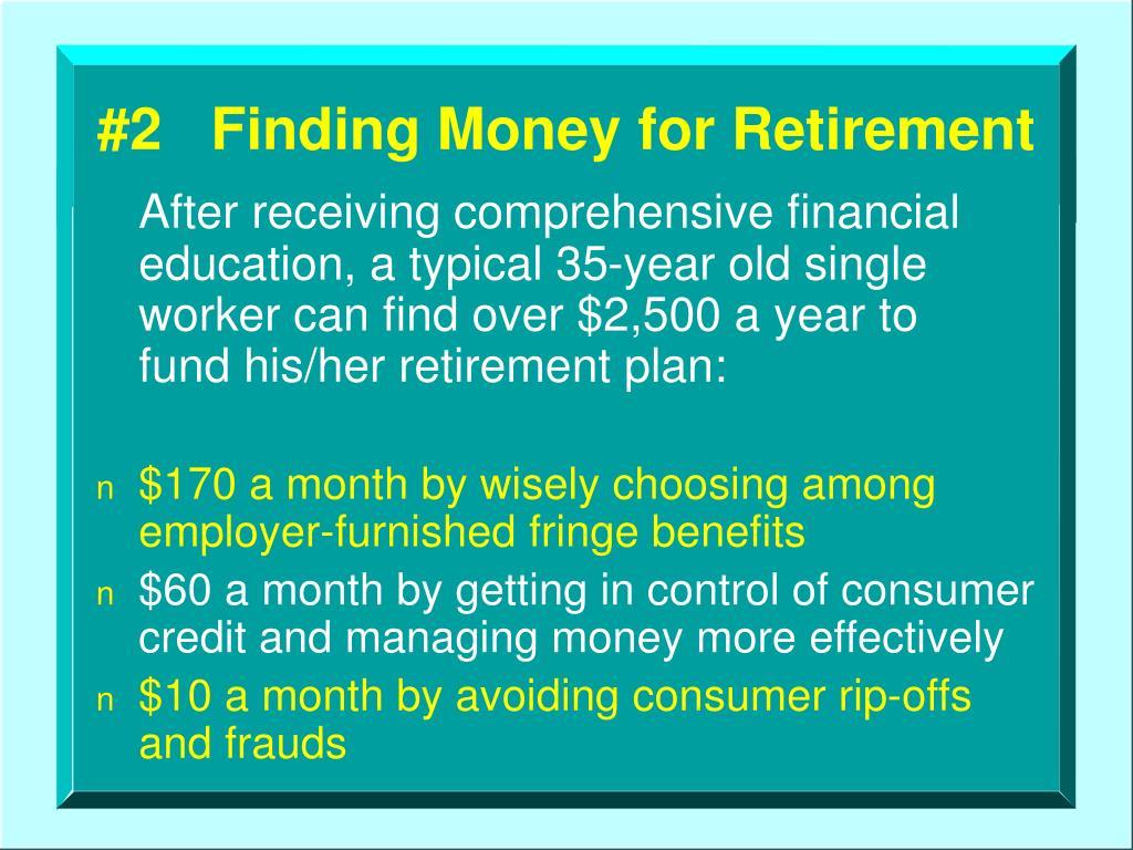 #2   Finding Money for Retirement