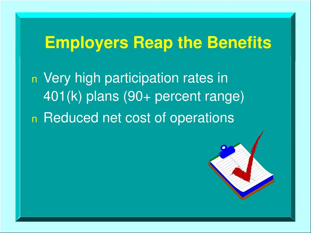 Employers Reap the Benefits