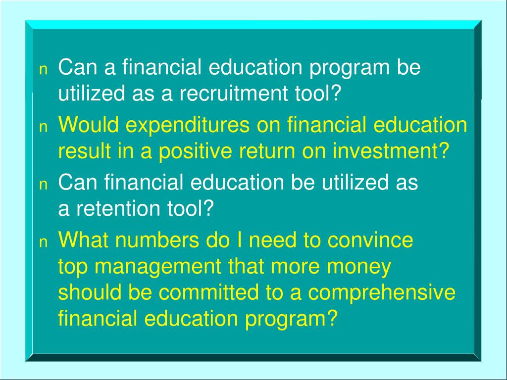 Can a financial education program be utilized as a recruitment tool?