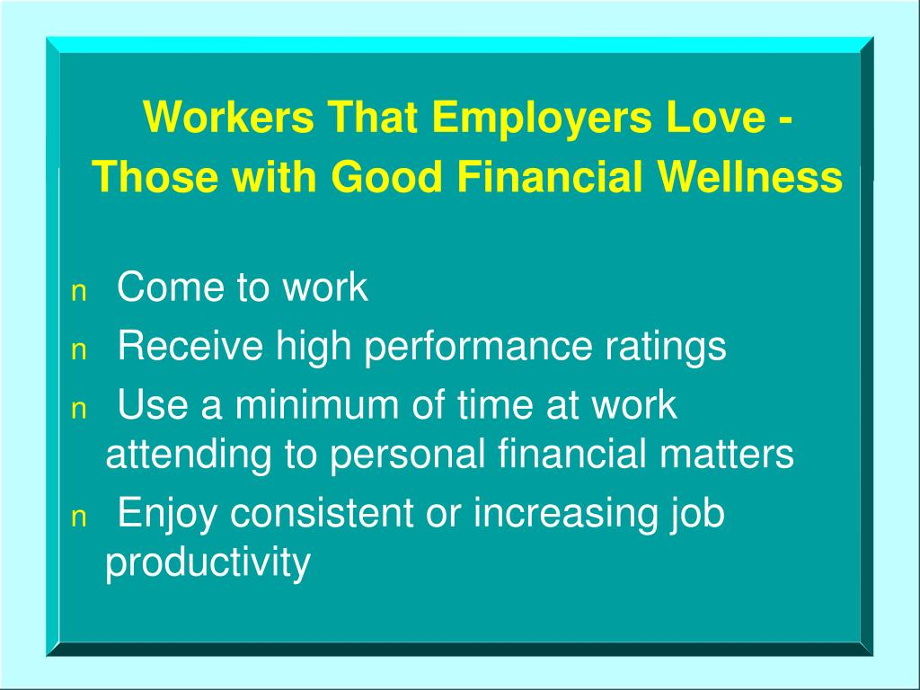 Workers That Employers Love -