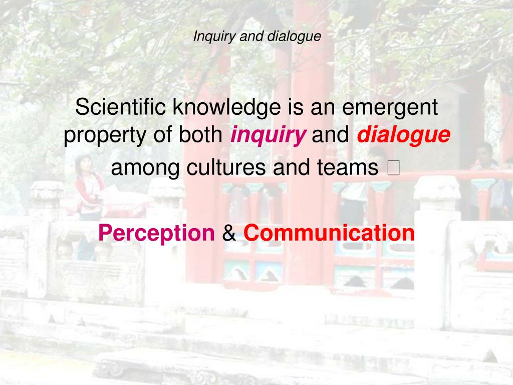 Inquiry and dialogue