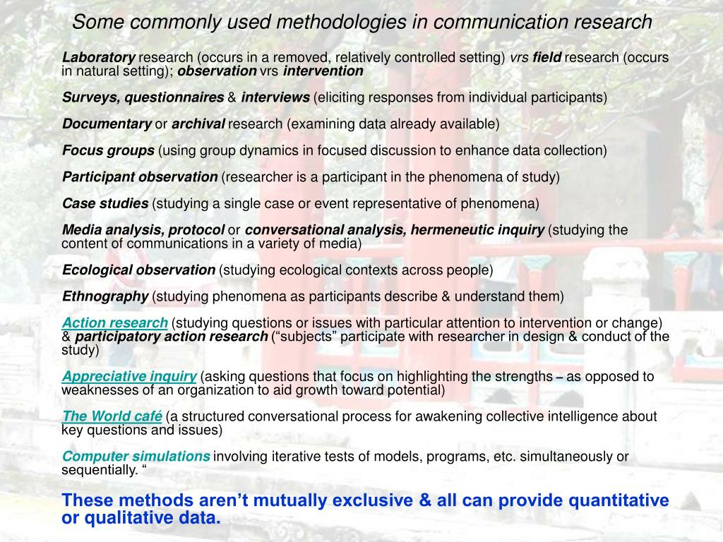 Some commonly used methodologies in communication research