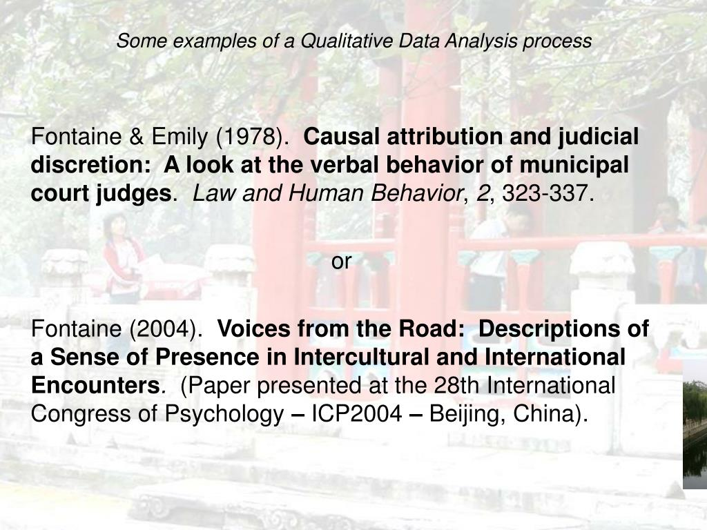 Some examples of a Qualitative Data Analysis process
