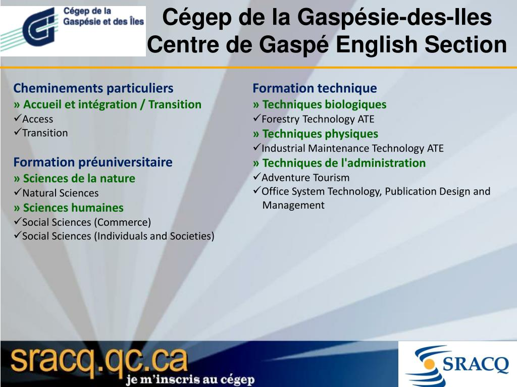 Cégep de la Gaspésie-des-Iles Centre de Gaspé English Section
