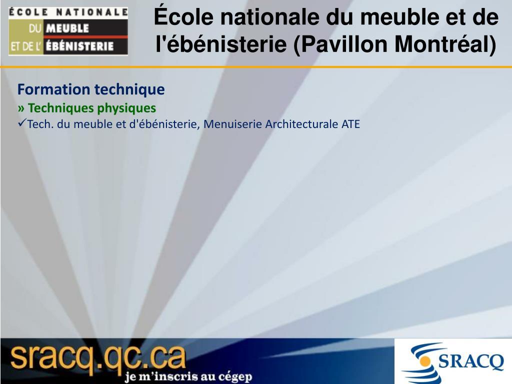 École nationale du meuble et de l'ébénisterie (Pavillon Montréal)