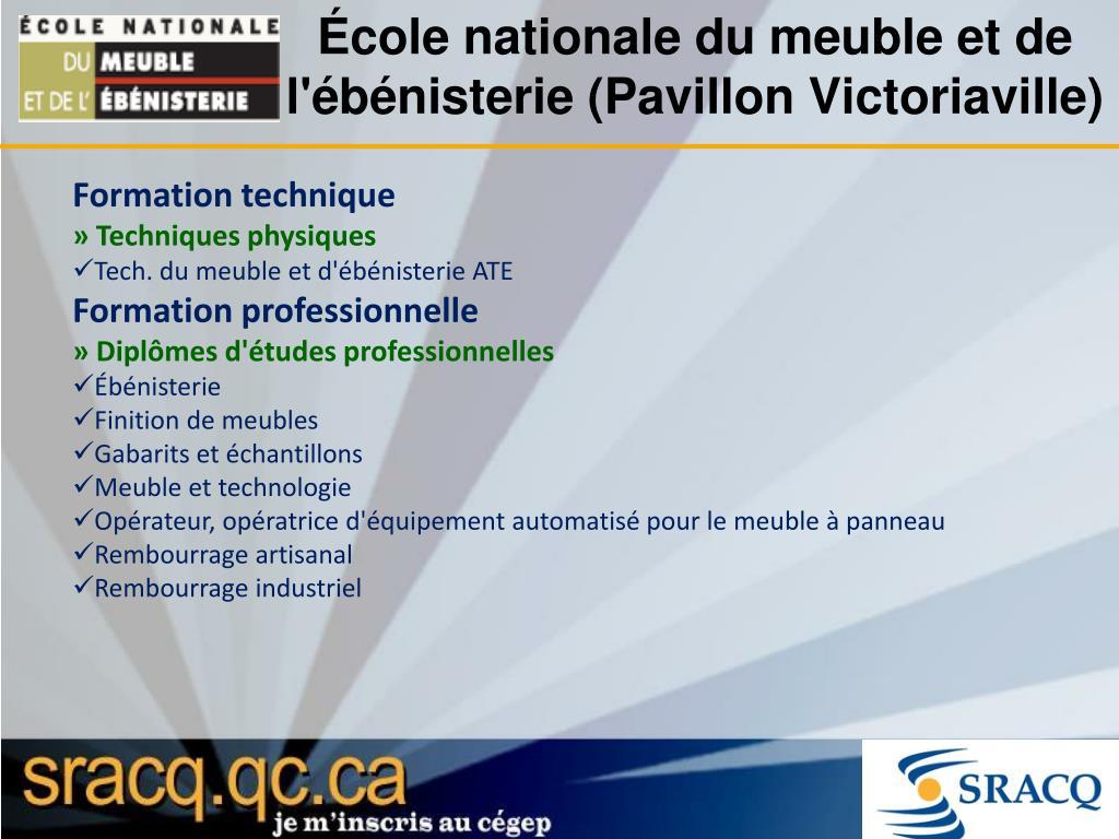 École nationale du meuble et de l'ébénisterie (Pavillon Victoriaville)