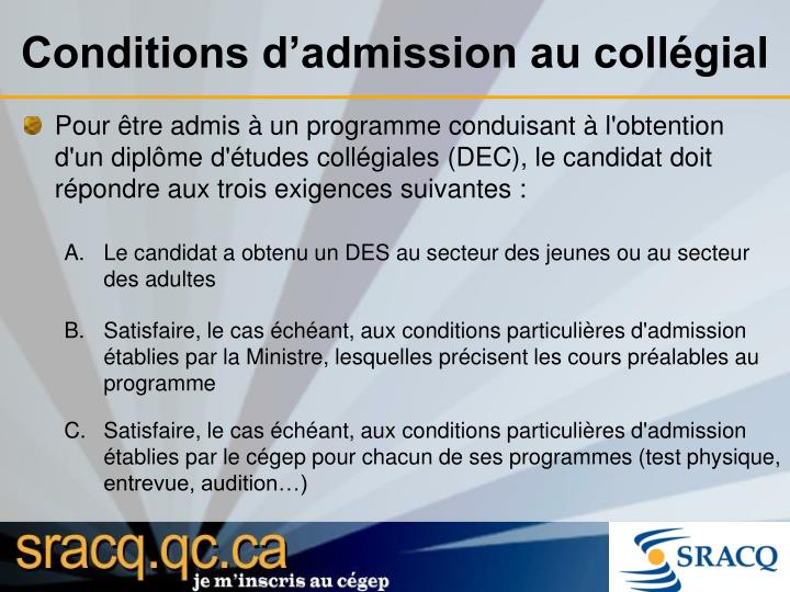 Conditions d admission au coll gial