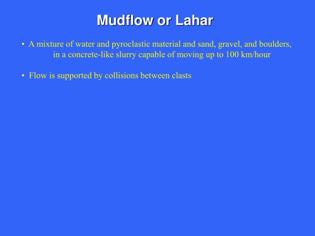 Mudflow or Lahar