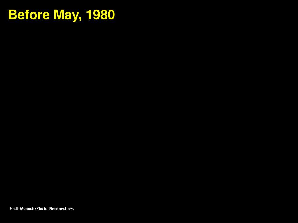 Before May, 1980