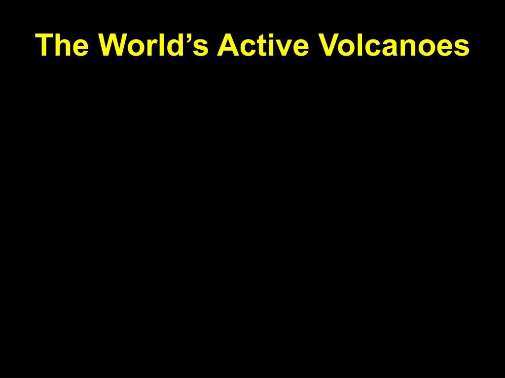 The World's Active Volcanoes