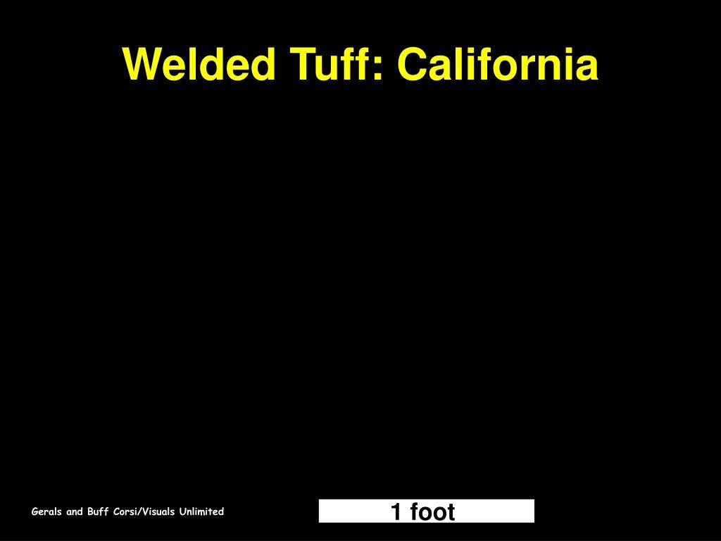 Welded Tuff: California
