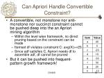 can apriori handle convertible constraint