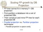 scaling fp growth by db projection