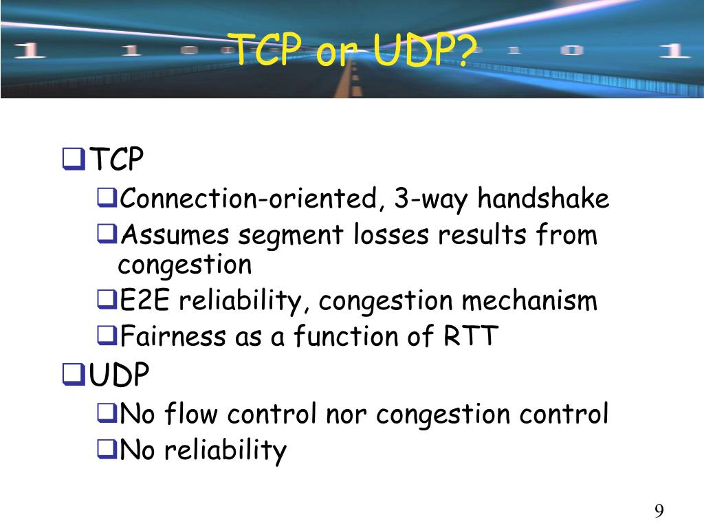 TCP or UDP?