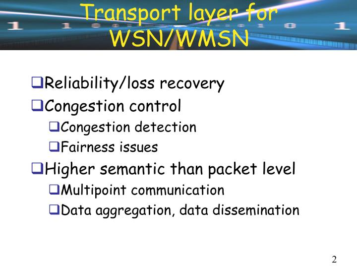 Transport layer for wsn wmsn