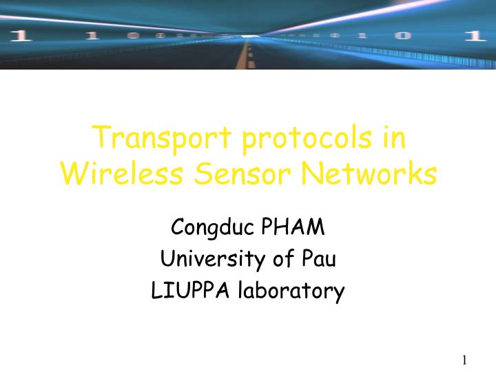 Transport protocols in wireless sensor networks