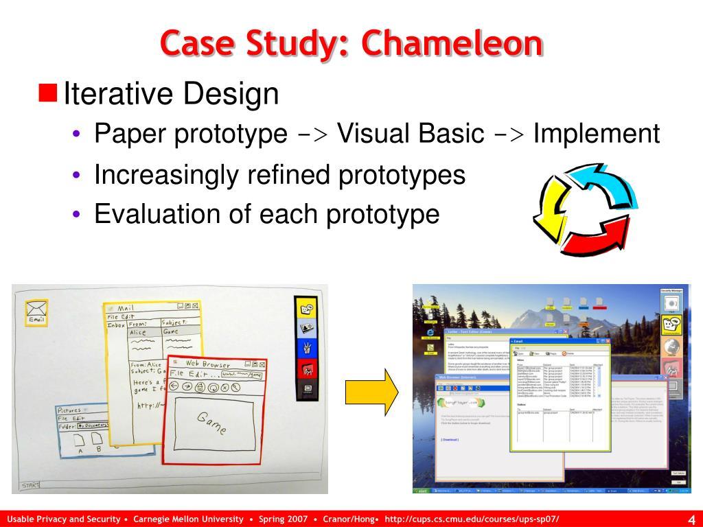 Case Study: Chameleon