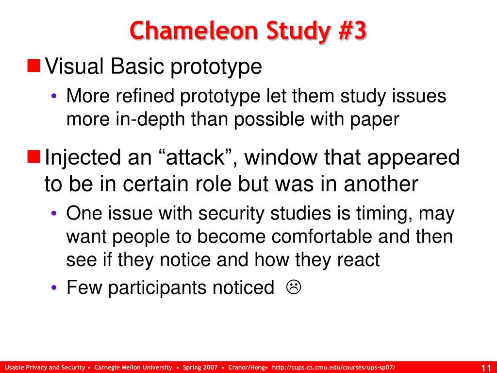 Chameleon Study #3