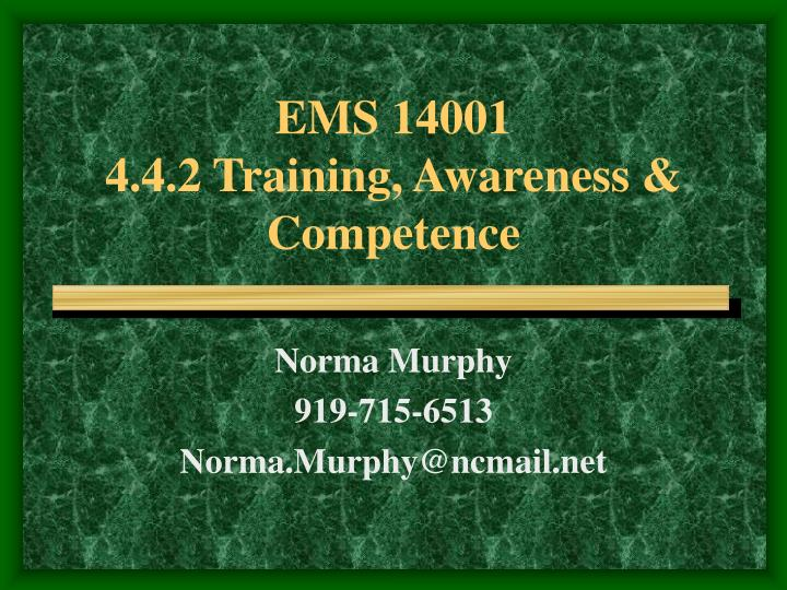 Ems 14001 4 4 2 training awareness competence l.jpg