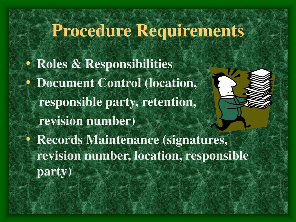 Procedure Requirements