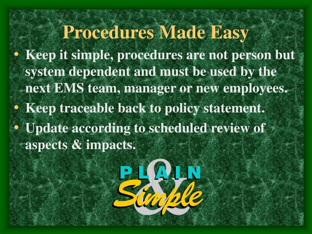 Procedures Made Easy